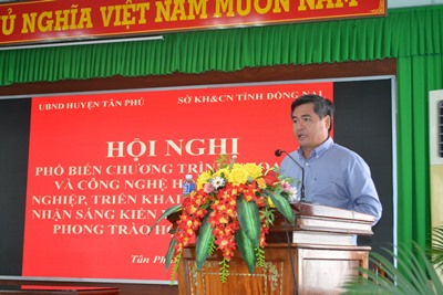 Disseminating science and technology programs to assist businesses, carrying out the tasks to recognize initiatives, and launching the movements and contests in 2019 in Tan Phu and Dinh Quan districts